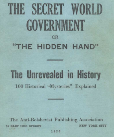 The Secret Government or The Hidden Hand